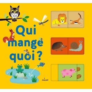 Devine qui Mange quoi Mes Imagiers à Deviner 2 à 4 ans Éditions Milan 399032