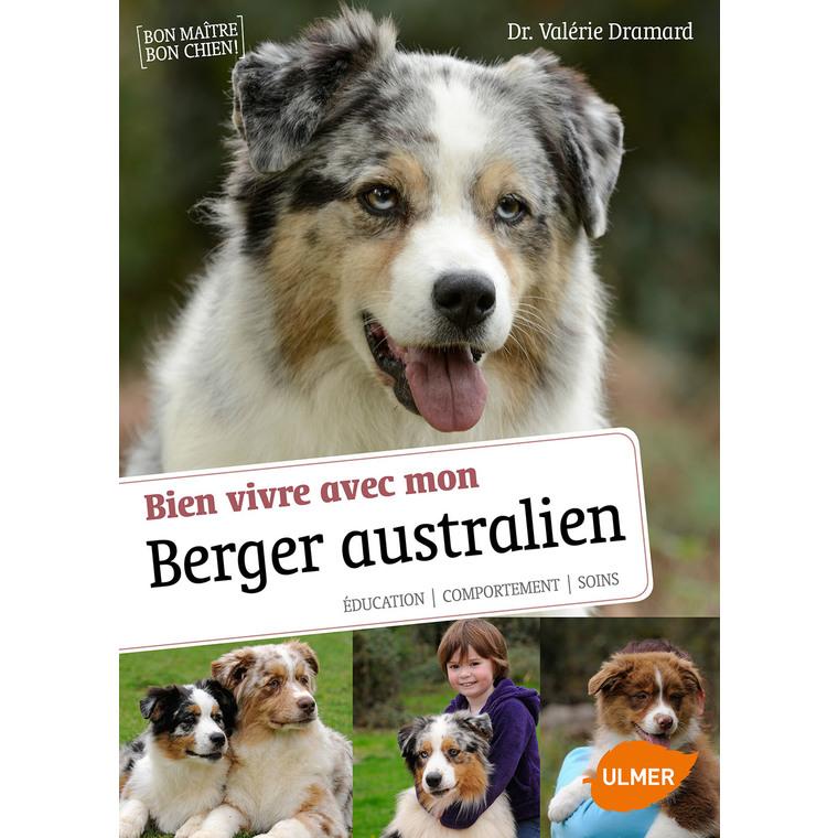 Vivre avec mon Berger Australien 64 pages 10 vidéos Éditions Eugen ULMER 308261
