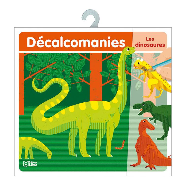 Les Dinosaures Mes Premières Décalcomanies 4 à 6 ans Éditions Lito 309712