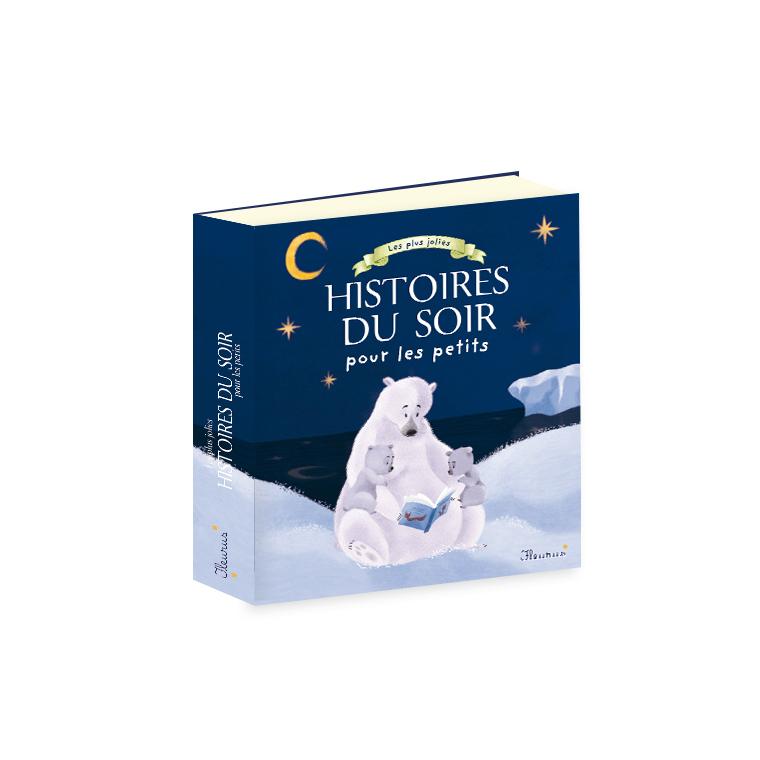 Les Plus Jolies Histoires du Soir pour Petits Éditions Fleurus Dilisco 310000
