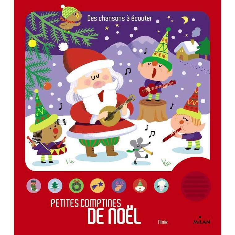 Petites Comptines de Noël Contes et Comptines à Écouter dès 1 an Éditions Milan 310046