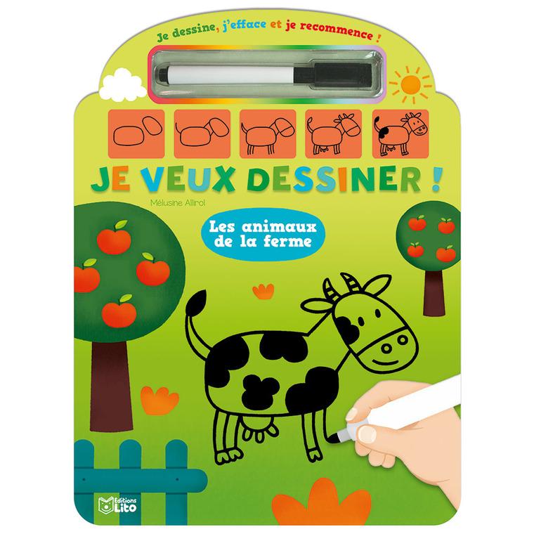 Je Veux Dessiner Les Animaux De la Ferme Je Dessine J'efface et Je Recommence 4 ans Éditions Lito 343570