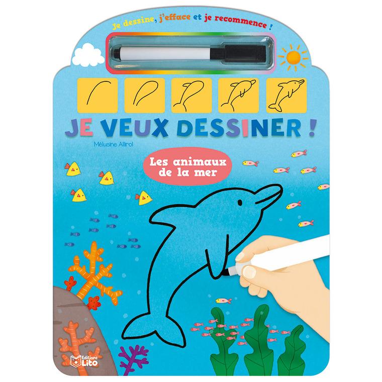 Les Animaux de la Mer Je Dessine, J'efface et je Recommence 4 ans Éditions Lito 343572