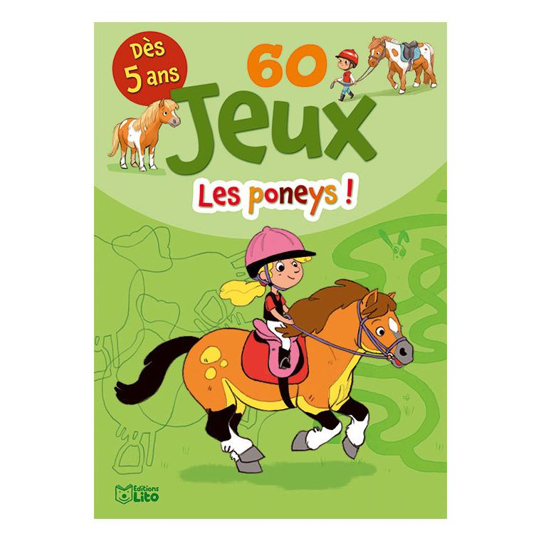 60 Jeux Les Poneys Bloc Jeux 5 à 6 ans Éditions Lito 343617