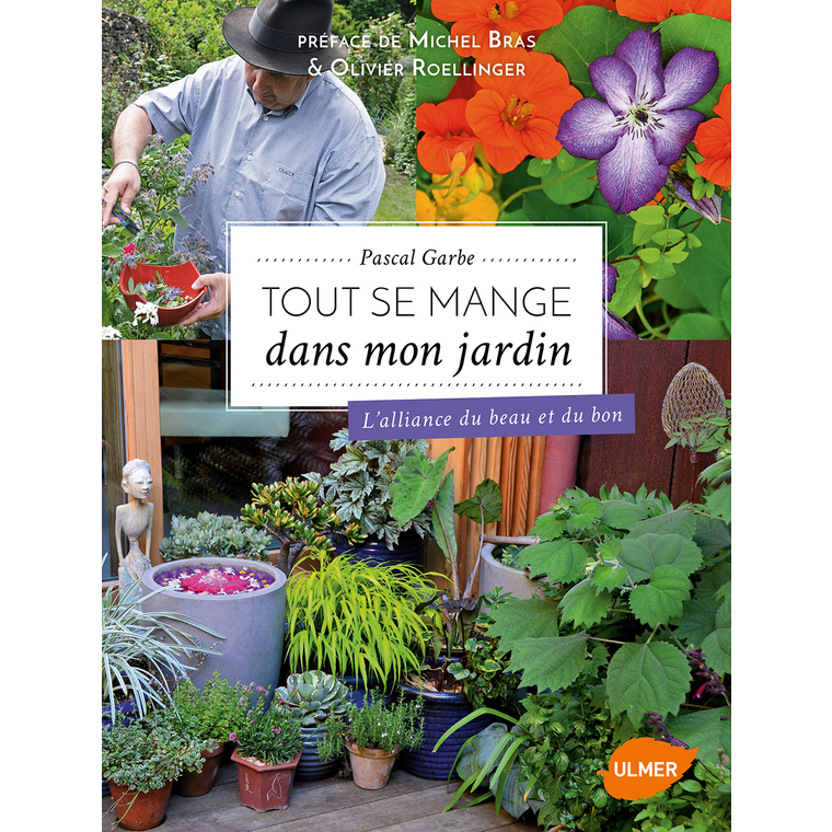 Tout se Mange dans mon Jardin ! 192 pages Éditions Eugen ULMER 343673
