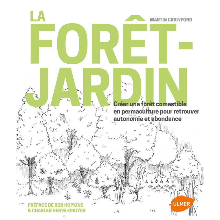 La Forêt-Jardin 352 pages Éditions Eugen ULMER 394685