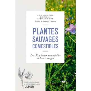Plantes Sauvages Comestibles 256 pages Éditions Eugen ULMER 407928