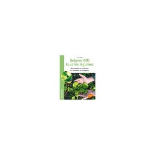 Soigner Bio tous les Légumes 64 pages Éditions Eugen ULMER 407936