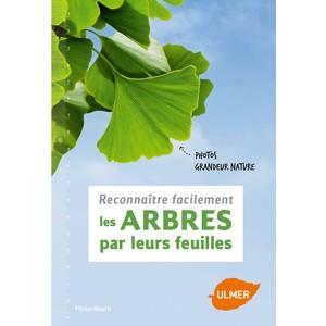 Reconnaître les Arbres par leurs Feuilles 112 pages Éditions Eugen ULMER 407944