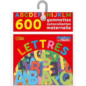 600 Lettres Autocollantes Maternelle Les Gommettes Autocollantes 3 ans Éditions Lito 408623