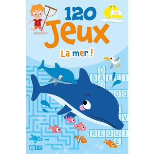 120 Jeux à la Mer Bloc d'Activités 7 à 9 ans Éditions Lito 408650