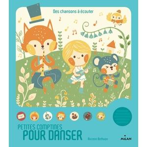 Petites Comptines pour Danser Contes et Comptines à Écouter dès 1 an Éditions Milan 413746