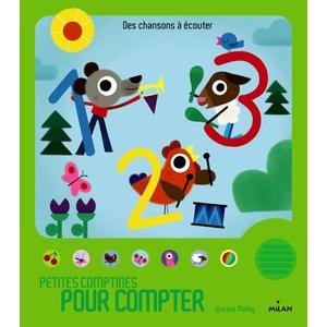 Petites Comptines pour Compter Contes et Comptines à Écouter dès 1 an Éditions Milan 413747