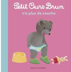 Petit Ours Brun n'a plus de Couches 2 à 4 ans Bayard Jeunesse 413760