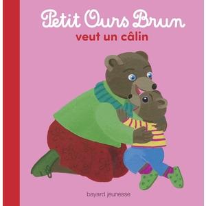 Petit Ours Brun Veut un Câlin 2 à 4 ans Bayard Jeunesse 413765