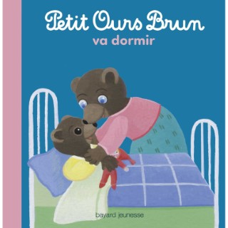 Petit Ours Brun Va Dormir 2 à  4 ans Bayard Jeunesse 413767