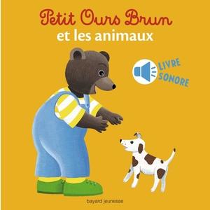 Petit Ours Brun et les Animaux Livre Sonore 1 à 3 ans Bayard Jeunesse 413777