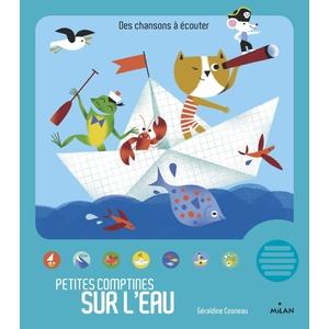 Petites Comptines sur l'Eau Contes et Comptines à Écouter dès 1 an Éditions Milan 413800