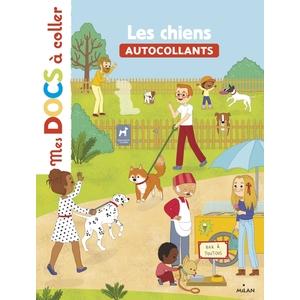Les Chiens Mes Docs à Coller dès 3 ans Éditions Milan 413803