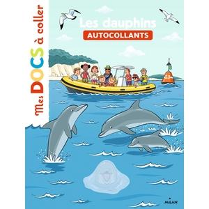 Les Dauphins Mes Docs à Coller dès 3 ans Éditions Milan 413804
