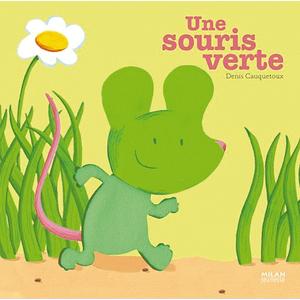 Une Souris Verte Contes et Comptines à Toucher 1 à 3 ans Éditions Milan 442343