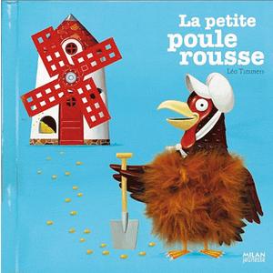 La Petite Poule Rousse Contes et Comptines à Toucher 1 à 3 ans Éditions Milan 442345