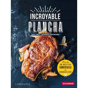 Livre « Incroyable plancha » - Larousse 476411
