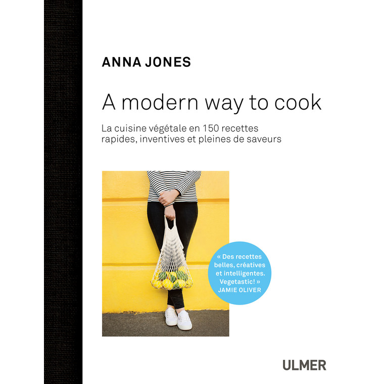 A Modern Way to Cook 256 pages Éditions Eugen ULMER 407945