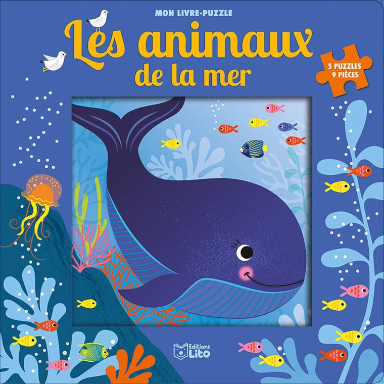 Les Animaux de la Mer Mon Livre Puzzle 9 Pièces 2 ans Éditions Lito 408638
