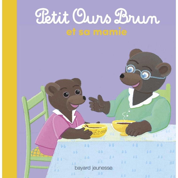 Petit Ours Brun chez Mamie 2 à 4 ans Bayard Jeunesse 413764