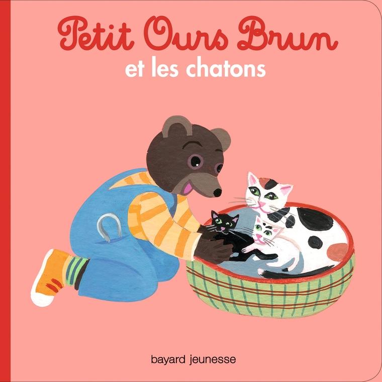 Petit Ours Brun et les Chatons 2 à 4 ans Bayard Jeunesse 413826