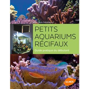 Petits Aquariums Récifaux  216 pages Éditions Eugen ULMER 503948