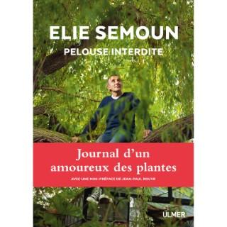 Élie Semoun. Pelouse Interdite 192 pages Éditions Eugen ULMER 503949