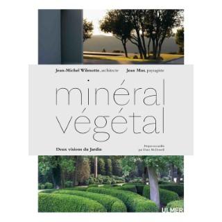 Minéral-Végétal Deux Visions du Jardin 176 pages Éditions Eugen ULMER 503951