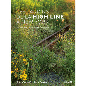 Les Jardins de la High Line à New York 320 pages Éditions Eugen ULMER 503953