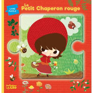 Le Petit Chaperon Rouge Minicontes Puzzles de 0 à 3 ans Éditions Lito 504758