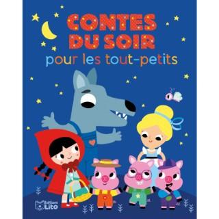 Contes du Soir pour les Tout-Petits Histoires pour les Tout-Petits 18 mois Éditions Lito 504760