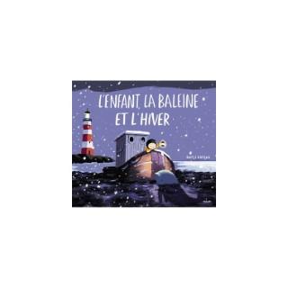 L'enfant la Baleine et l'Hiver Albums 3-7 ans Éditions Milan 522199
