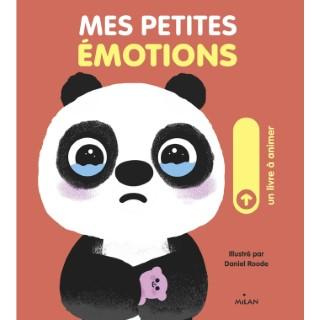 Mes Petites Émotions 1 à 3 ans Éditions Milan 522202