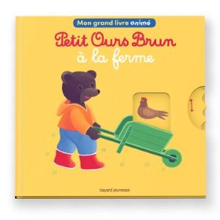 Livre Animé- Petit Ours Brun à la Ferme 1 à 3 ans Bayard Jeunesse 522227