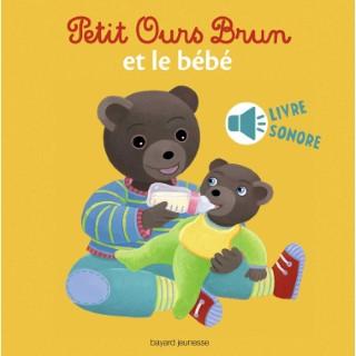 Petit Ours Brun et le Bébé 3 à 6 ans Bayard Jeunesse 522234
