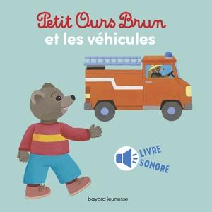 Petit Ours Brun et les véhicules 1 à 3 ans Bayard Jeunesse 522235