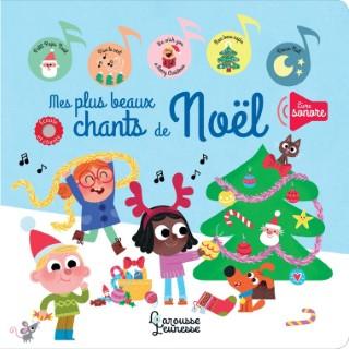 Mes Plus Beaux Chants de Noël Larousse Jeunesse Hachette 527460