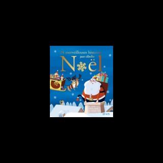 24 Merveilleuses Histoires pour Attendre Noël Fleurus 527461
