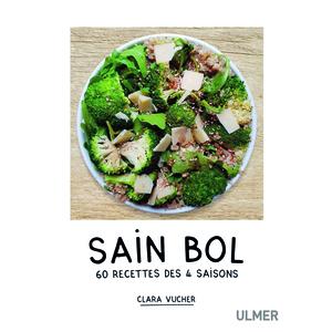 Sain Bol. 60 Recettes des 4 Saisons 144 pages  Éditions Eugen ULMER 535090