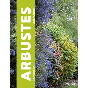 Ulmerium Arbustes 368 pages Éditions Eugen ULMER 535091