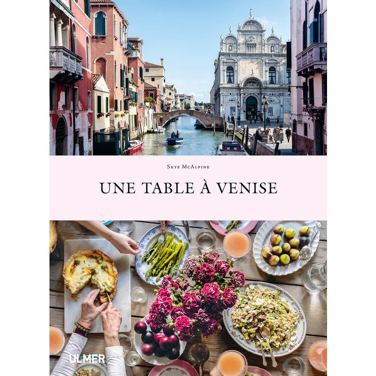 Une Table à Venise 312 pages Éditions Eugen ULMER 503950