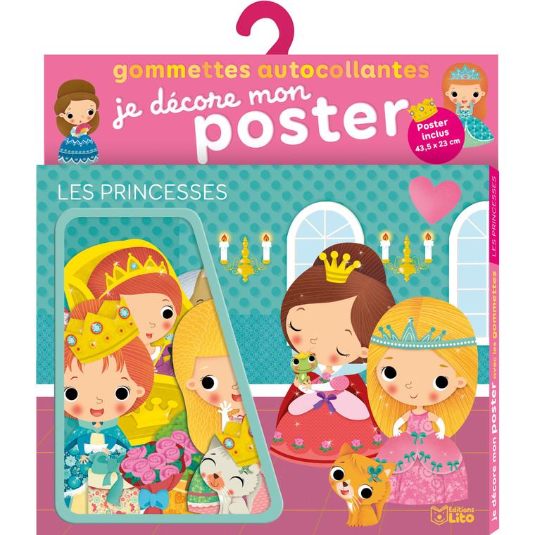 Les Princesses Je Décore mon Poster avec les Gommettes 3 ans Éditions Lito 504694