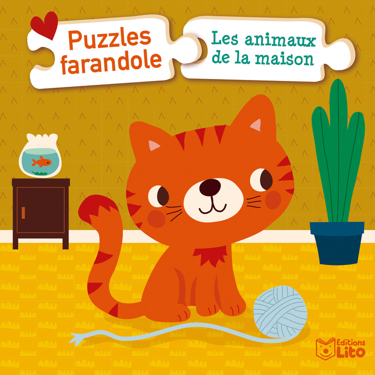Les Animaux de la Maison Puzzles Farandole 1 an Éditions Lito 504714
