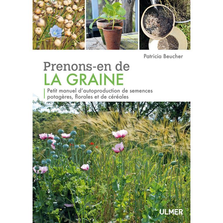Prenons-en de la Graine 208 pages Éditions Eugen ULMER 535077
